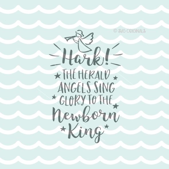 Hark The Herald Angels Sing 2 Svg Cutting File