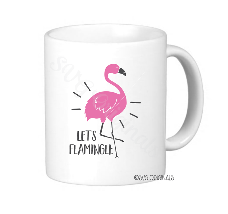 Get Let's Flamingle Svg, Svg, Dxf, Eps, Png Crafter Files