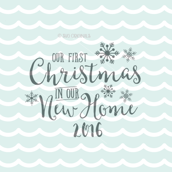 First Christmas In Our New Home Svg.First Christmas In Our New Home House Svg Cutting File