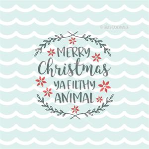 Merry Christmas Ya Filthy Animal Svg.Merry Christmas Ya Filthy Animal Home Quote Holiday Fun