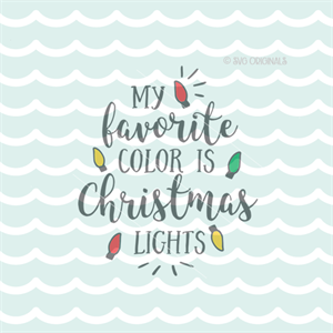 My Favorite Color Is Christmas Lights Fun Elves Quote Christmas